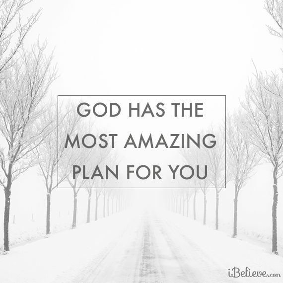 Picture: God has the most amazing plan for you